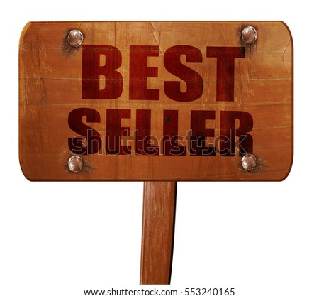 best seller, 3D rendering, text on wooden sign