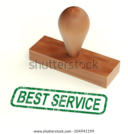 Best Service Rubber Stamp Showing Great Customer Assistance - stock photo
