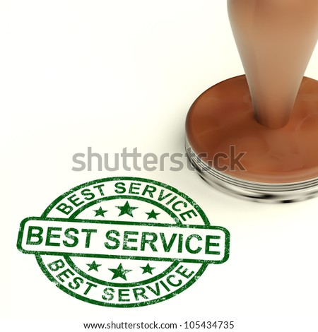 Best Service Stamp Shows Top Customer Assistance - stock photo