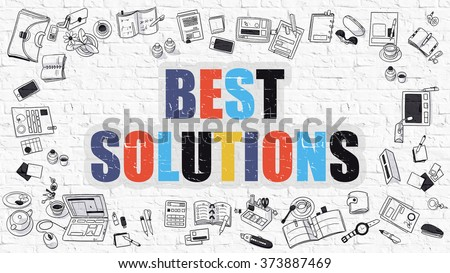 Best Solutions. Multicolor Inscription on White Brick Wall with Doodle Icons Around. Modern Style Illustration with Doodle Design Icons. Best Solutions on White Brickwall Background. - stock photo