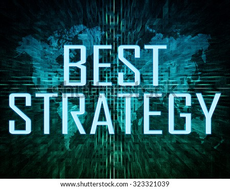 Best Strategy text concept on green digital world map background