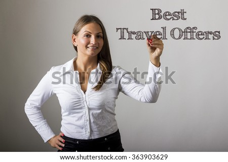 Best Travel Offers - Beautiful girl writing on transparent surface - horizontal image
