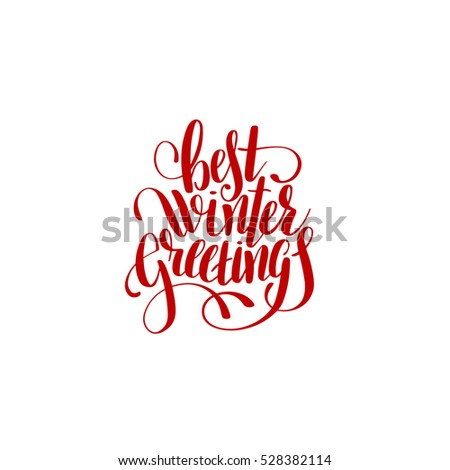 Best winter greetings handwritten lettering text stock illustration best winter greetings handwritten lettering text inscription holiday phrase typography banner with brush script for m4hsunfo