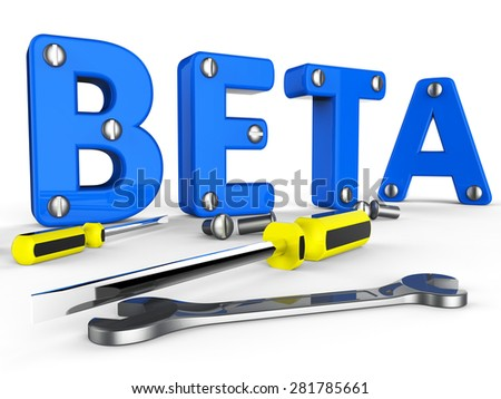 Beta Software Indicating Versions Program And Application