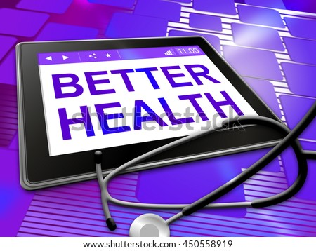 Better Health Meaning Preventive Medicine And Foremost - stock photo