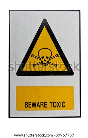 beware toxic sign - stock photo