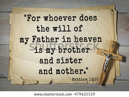 Bible Quotes about mother, father & sister?