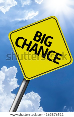 Big Chance creative sign on a beautiful blue sky - stock photo