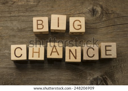 Big Chance text on a wooden cubes - stock photo
