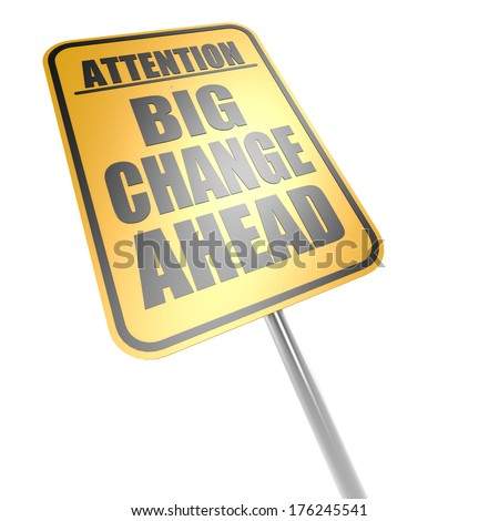 Big change ahead road sign - stock photo