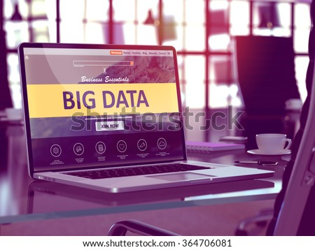 Big Data Concept Closeup on Laptop Screen in Modern Office Workplace. Toned 3d Image with Selective Focus. - stock photo