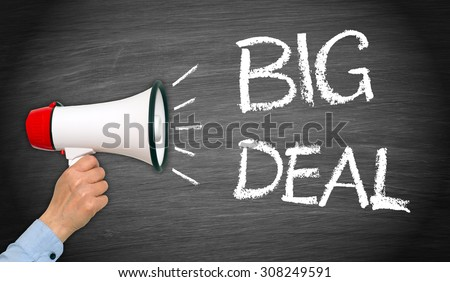 Big Deal - female hand with megaphone and text - stock photo