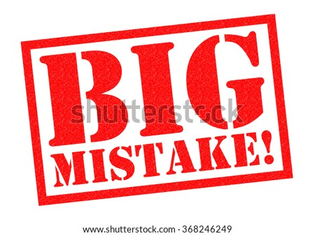 Big Mistake Stock Images Royalty Free Images Vectors