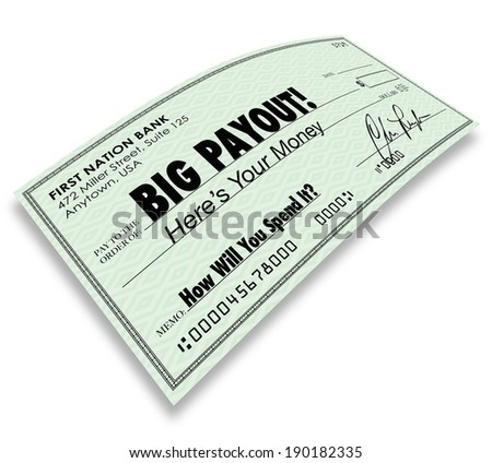 Big Payout Check Money Earnings Commission Salary - stock photo
