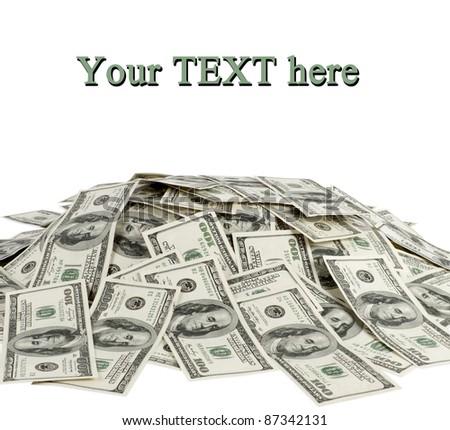 big pile of money. dollars over white background - stock photo