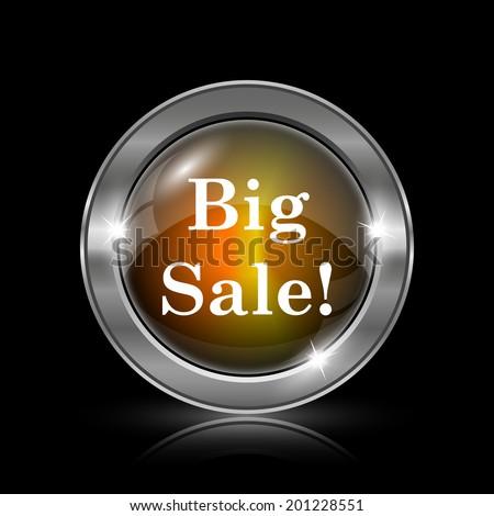 Big sale icon. Metallic internet button on black background.  - stock photo