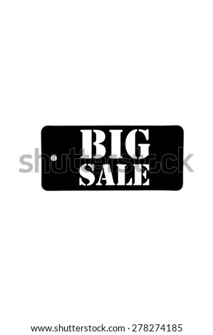 Big sale tag isolated on white background with copy space available - stock photo