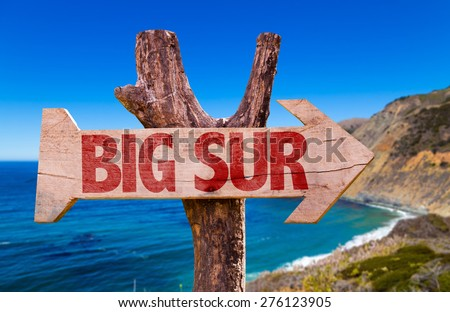 Big Sur wooden sign with Big Sur on background - stock photo