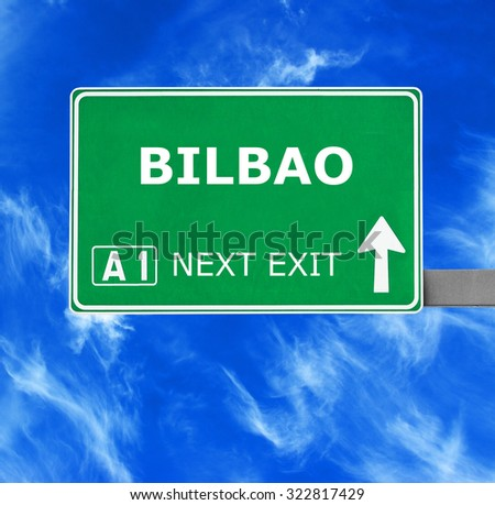 BILBAO road sign against clear blue sky