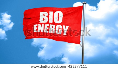 bio energy, 3D rendering, a red waving flag - stock photo