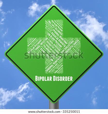 Bipolar Disorder Representing Manic Depressive Psychosis And Manic Depressive Psychosis - stock photo