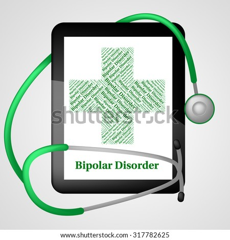 Bipolar Disorder Showing Manic Depressive Psychosis And Poor Health - stock photo