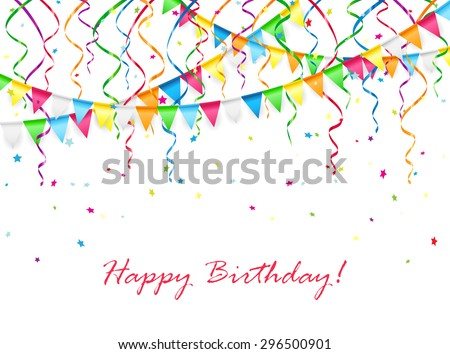 Birthday background with multicolored pennants, streamers and confetti, illustration. - stock photo