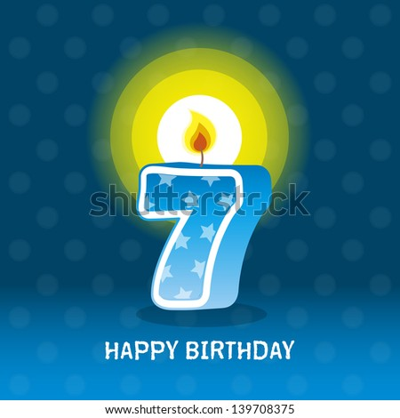 birthday card, seventh birthday with candle , number 7 - stock photo