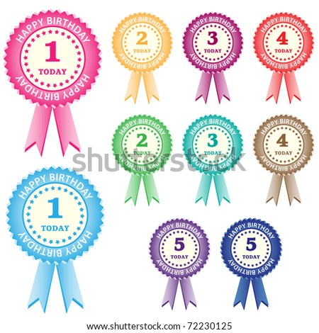 Birthday rosettes for children from 1 year to 5 years in assorted boy and girl colors. Isolated on white. Vector also available. - stock photo