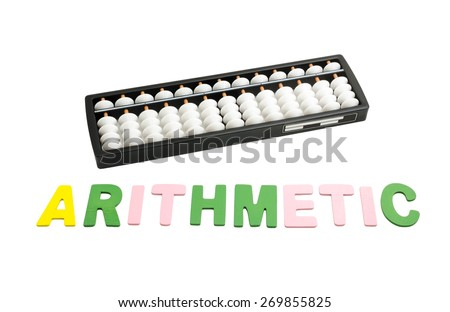 "black and white abacus with colorful alphabets ""ARITHMETIC"" on white background - stock photo"