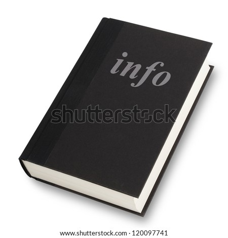 Black book with the word info title on front. Isolated on white with path