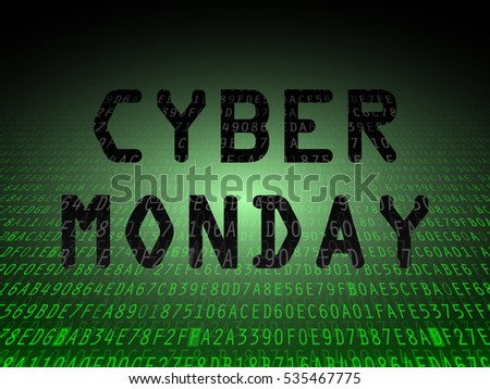 Black cyber Monday letters on green data background