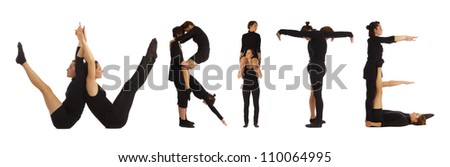 Black dressed people forming WRITE word over white