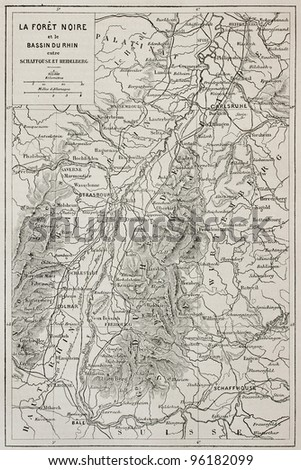 Black Forest old map and Rhine basin. Created by Erhard, published on Le Tour Du Monde, Paris, 1867 - stock photo
