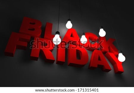 Black Friday Concept. 3D Illustration with 3D Letters and Light Bulbs Illumination. Black Friday Business Concept - stock photo