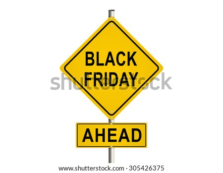 Black friday. Road sign on the white background. Raster illustration.