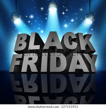 Black friday sale banner sign as text on stage with spot lights and sparkles as a party to celebrate holiday season shopping for low prices at retail stores offering discounted buying opportunities. - stock photo