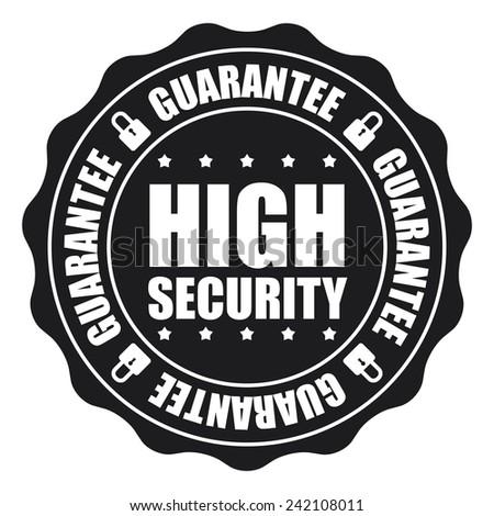Black High Security Guarantee Icon, Badge, Sticker, Tag or Label Isolated on White Background - stock photo