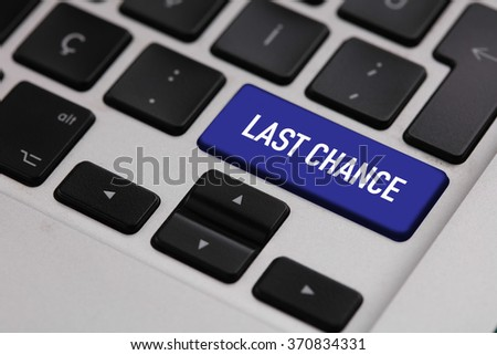 Black keyboard with LAST CHANCE button