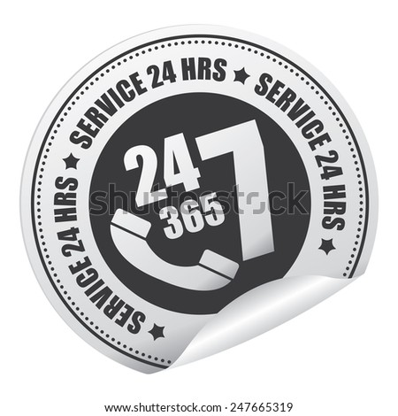 Black 24 7 365 Service 24 HRS or 24 Hours A Day, 7 Days A Week, 365 Days A Year Call Center Service Sticker, Icon or Label Isolated on White Background - stock photo