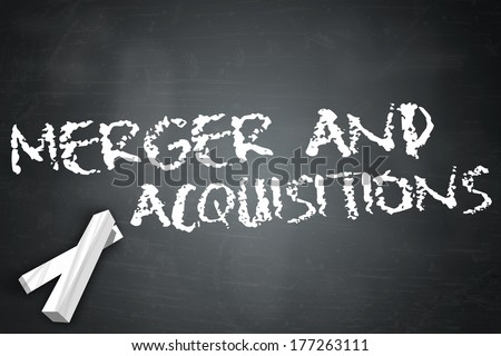 Blackboard with Merger And Acquisitions wording - stock photo