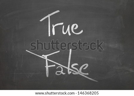 Blackboard with the text - True, False - stock photo