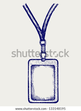 Blank badge with neckband. Doodle style. Raster version - stock photo