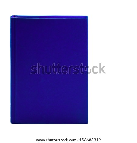 Blank blue hardcover book isolated on white background with copy space  - stock photo