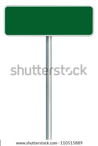 Blank Green Road Sign Isolated, Large White Frame Framed Roadside Signboard Copy Space Empty Signage - stock photo