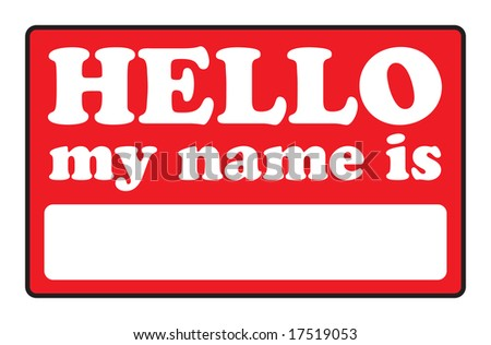 Blank name tags that say HELLO MY NAME IS. - stock photo