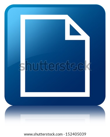 Blank page icon glossy blue reflected square button - stock photo