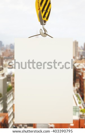 Blank poster on crane hook with cityscape in the background. Mock up, 3D Rendering - stock photo