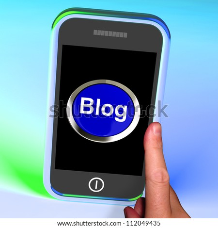 Blog Button On Mobile Showing Blogger Or Blogging Website