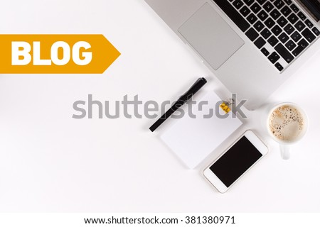 Blog text on the desk with copy space - stock photo